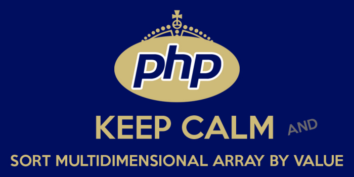 sort multidimensional array by value in php