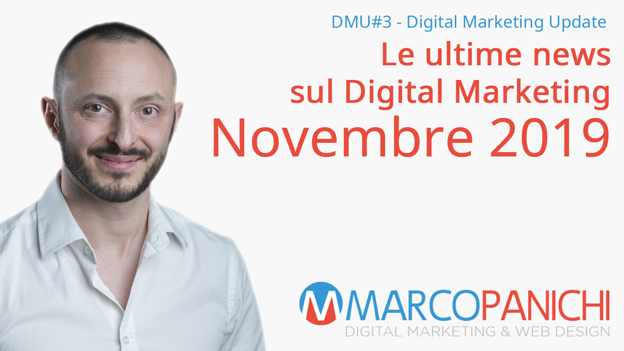 marco panichi digital marketing update novembre 2019